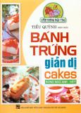 Bánh Trứng Giản Dị Cakes(Song Ngữ Anh - Việt)