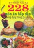 Kỹ Thuật Nấu Ăn 228 Món Ăn Hấp Dẫn Thông Dụng Trong Gia Đình