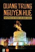 Quang Trung Nguyễn Huệ - Những Di Sản Và Bài Học