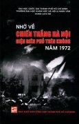 Nhớ Về Chiến Thắng Hà Nội Điện Biên Phủ Trên Không Năm 1972