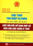 Luật Thuế Thu Nhập Cá Nhân 2013 (Đã Sửa Đổi, Bổ Sung) - Luật Sửa Đổi, Bổ Sung Một Số Điều Của Luật Quản Lý Thuế