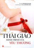 Thai Giáo - Hành Trình Của Yêu Thương