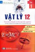 Vật Lý 12 - Tóm Tắt Lý Thuyết Và Bài Tập Trắc Nghiệm - Tập 1