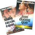 Combo Tiểu Thuyết Lãng Mạn Của Tác Giả Robert James Waller - Bộ 2 Cuốn