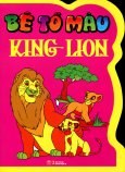 Bé Tô Màu King Lion
