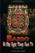 Bardo - Bí Mật Nghệ Thuật Sinh Tử