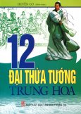 12 Đại Thừa Tướng Trung Hoa