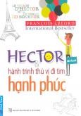 Hector & Hành Trình Thú Vị Đi Tìm Hạnh Phúc