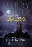 Harry Potter Và Tên Tù Nhân Ngục Azkaban - Tập 3