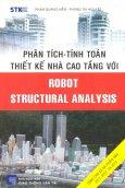 Phân Tích - Tính Toán Thiết Kế Nhà Cao Tầng Với Robot Structural Analysis