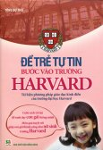 Để Trẻ Tự Tin Bước Vào Trường Harvard