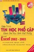 Giáo Trình Tin Học Phổ Thông Dành Cho Học Sinh Phổ Thông: Microsoft Excel 2002 - 2003