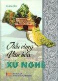 Tiểu Vùng Văn Hóa - Xứ Nghệ