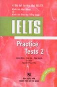 IELTS Practice Tests 2 (4 Bộ Đề Luyện Thi IELTS Khối Thi Học Thuật Và Khối Đào Tạo Tổng Quát)