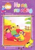 Cùng Bé Học Đồng Dao - Nu Na Nu Nống