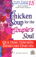 Chicken Soup 15 - Quà Tặng Tâm Hồn Dành Cho Tình Yêu