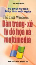 Dàn trang - xử lý đồ hoạ và multimedia*