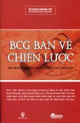 BCG Bàn Về Chiến Lược