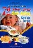 72 Món Cháo Dinh Dưỡng Dành Cho Trẻ Em