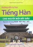 Hướng Dẫn Tự Học Tiếng Hàn Cho Người Mới Bắt Đầu (Kèm 1 CD)