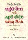 Thực Hành Ngữ Âm Và Ngữ Điệu Tiếng Anh (Kèm 3 CD)
