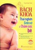 Bách Khoa Thai Nghén, Sinh Nở & Chăm Sóc Bé (Tặng Kèm VCD)