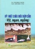 Kỹ Thuật Chăn Nuôi Thủy Cầm (Vịt, Ngan, Ngỗng)