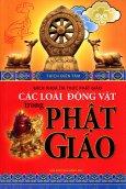 Bách Khoa Tri Thức Phật Giáo - Các Loài Động Vật Trong Phật Giáo