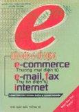 Hỏi đáp và sử dụng Thương mại Điện tử: Thư Điện tử - Fax - Internet