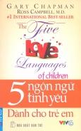 5 Ngôn Ngữ Tình Yêu - Dành Cho Trẻ Em