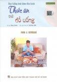 Học Tiếng Anh Theo Đĩa Hình - Thức Ăn Và Đồ Uống (Kèm 1 VCD)