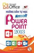 Hướng Dẫn Tự Học Microsoft Power Point 2013
