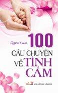 100 Câu Chuyện Về Tình Cảm