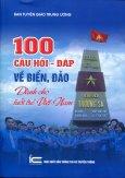 100 Câu Hỏi - Đáp Về Biển, Đảo Dành Cho Tuổi Trẻ Việt Nam