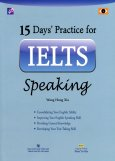 15 Days' Practice For IELTS Speaking (Kèm 1 CD)