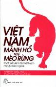 Việt Nam Mãnh Hổ Hay Mèo Rừng