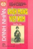 Kể Chuyện Danh Nhân Việt Nam: Danh Nhân Cách Mạng Việt Nam (Phần 3)