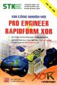 Gia Công Khuôn Với Pro Engineer Và RapidFrom Xor