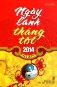 Ngày Lành Tháng Tốt 2014 Giáp Ngọ