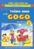 Bé Cùng Học Tiếng Anh Với Gogo - Tập 4 (Kèm 1 VCD)
