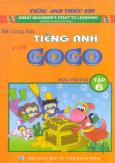 Bé Cùng Học Tiếng Anh Với Gogo - Tập 6 (Kèm 1 VCD)