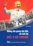 Những Tấm Gương Tiêu Biểu Của Thời Đại Hồ Chí Minh