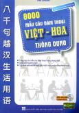 8000 Mẫu Câu Đàm Thoại Việt - Hoa Thông Dụng (Kèm 1 CD)