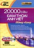 20.000 Câu Đàm Thoại Anh Việt Thông Dụng (Kèm CD)