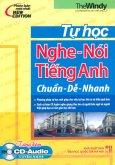 Tự Học Nghe Nói Tiếng Anh - Chuẩn Dễ Nhanh (Kèm CD)