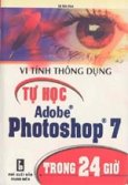 Tự học Adobe Photoshop 7.0 trong 24 giờ