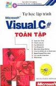 Tự Học Lập Trình Microsoft Visual C # Toàn Tập (Tủ Sách Tin Học Ứng Dụng )