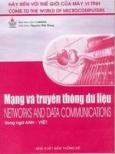 Mạng và truyền thông dữ liệu - Networks And Data Communication (Bộ sách Hãy Đến Với Thế Giới Của Máy Vi Tính)