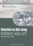Internet và đời sống -Internet And Life (Bộ sách Hãy Đến Với Thế Giới Của Máy Vi Tính)