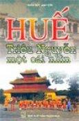 Huế Triều Nguyễn Một Cái Nhìn